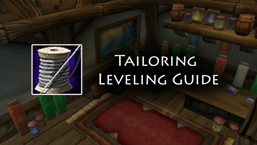 TBC Tailoring Leveling Guide