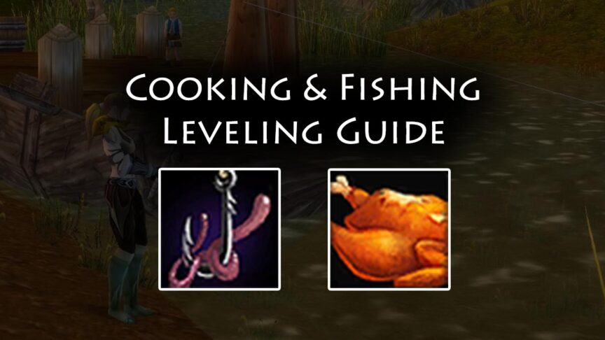 TBC Cooking & Fisching Leveling Guide